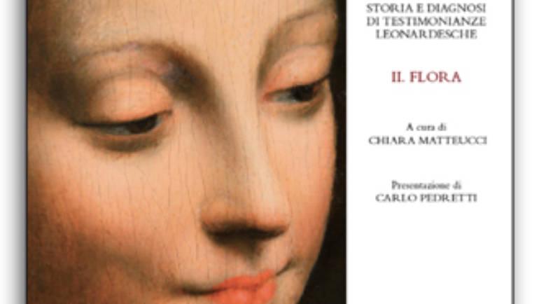 STORIA E DIAGNOSI DI TESTIMONIANZE LEONARDESCHE II. FLORA